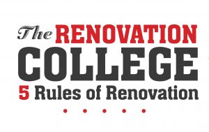 5 Rules of Renovation